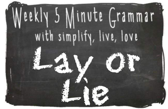 Lay or Lie 5 minutes grammar lesson