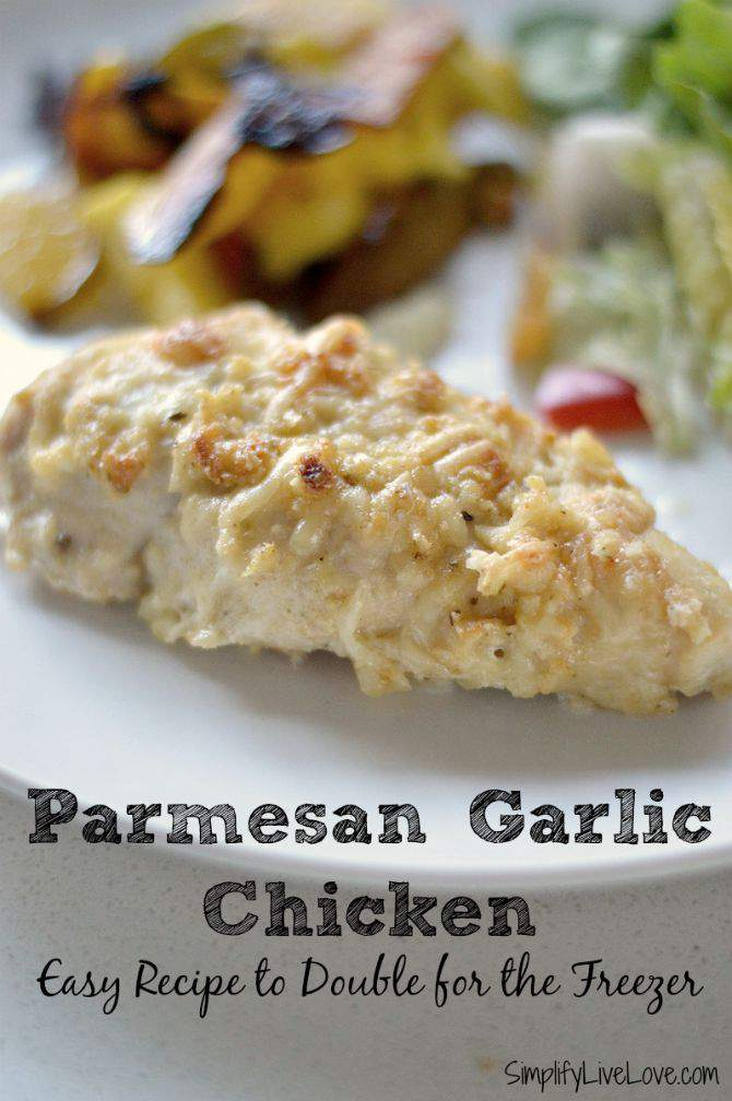 Parmesan Garlic Chicken Easy Recipe to Double for the Freezer from SimplifyLiveLove.com