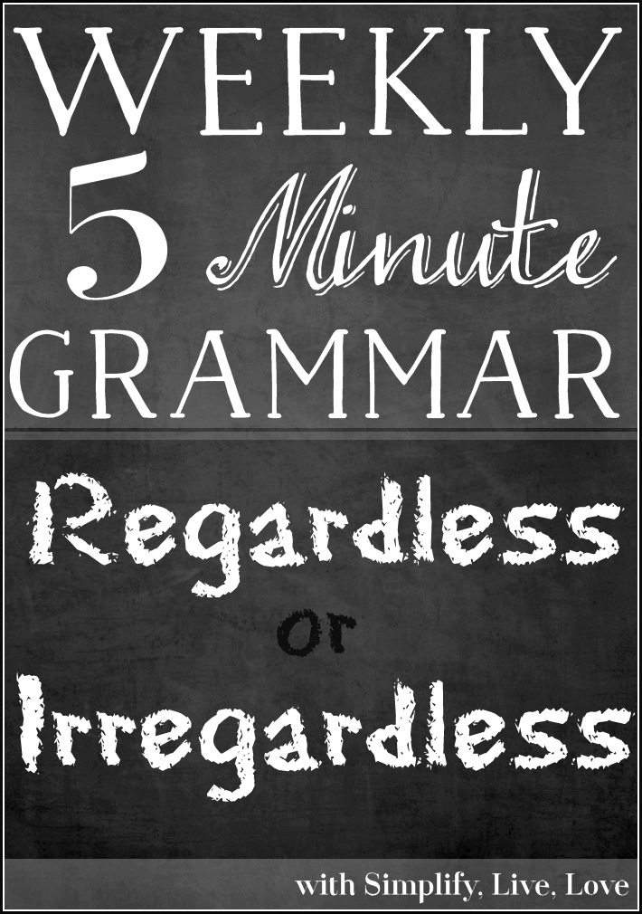 regardless-or-irregardless