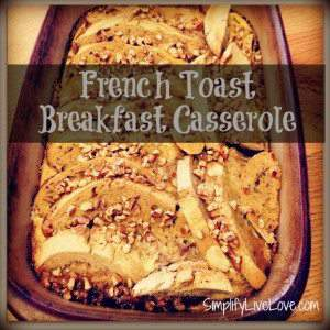 frrench toast breakfast casserole