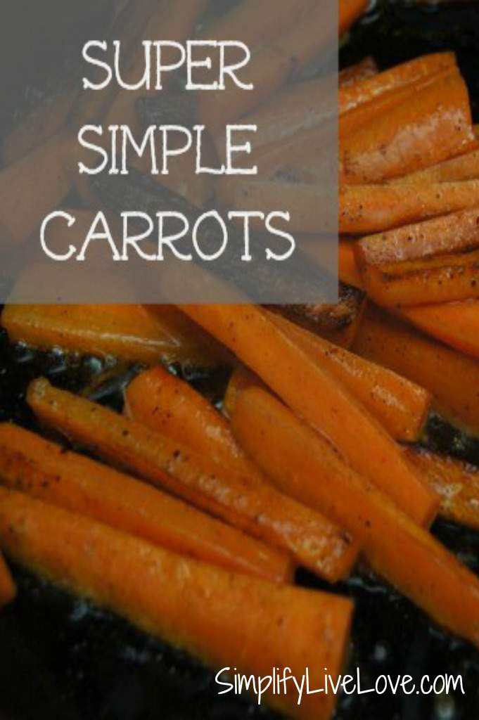 Simple Carrots - A thanksgiving side dish