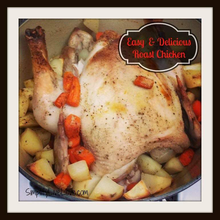 easy & delicious roast chicken