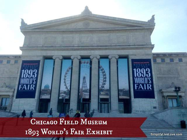 Chicago Field Museum 1893 World's Fair Exhibit