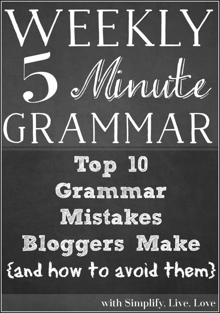 Top 10 Grammar Mistakes Bloggers Make and How to Avoid Them