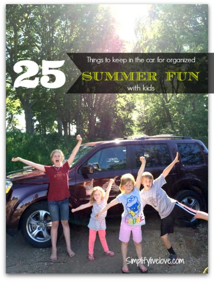 25 things to keep in the car – summer fun with kids