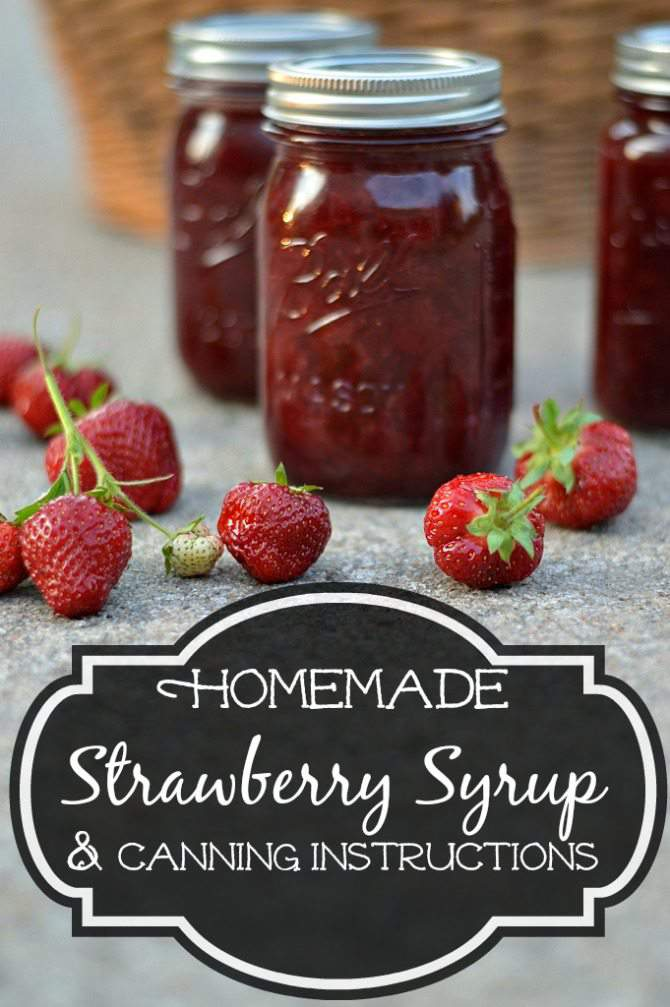 Homemade Strawberry Syrup Recipe & Canning Instructions - pin