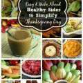 18 Easy & Make Ahead Healthy Sides to Simplify Thanksgiving Day from SimplifyLiveLove.com