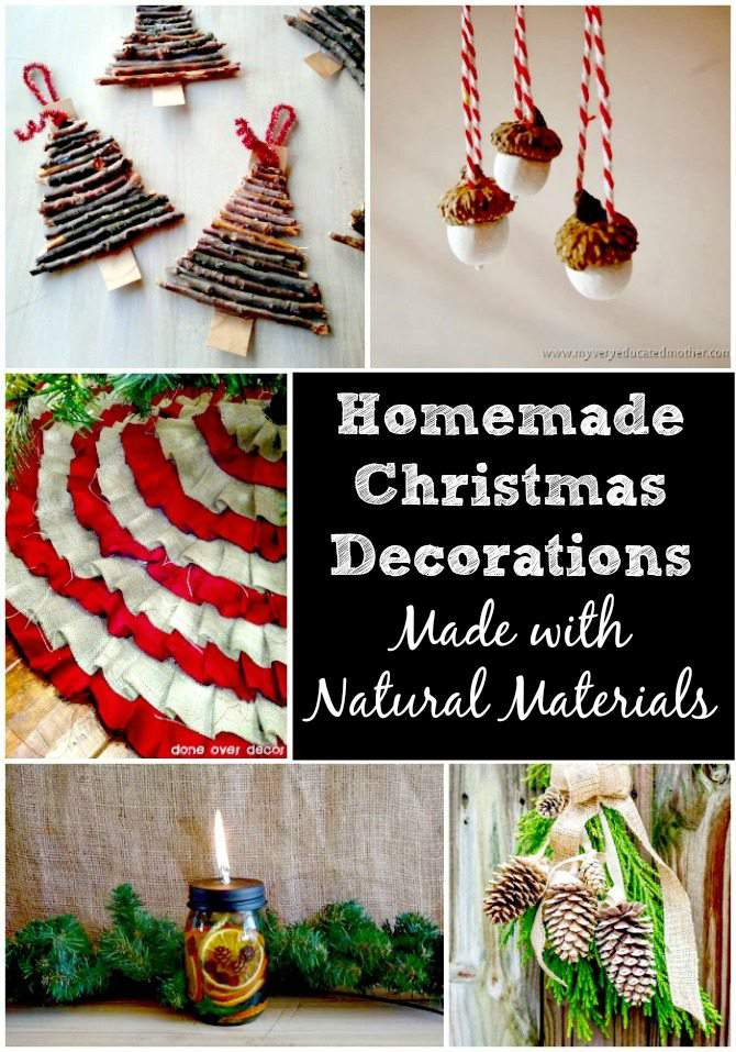 Homemade christmas decorations made with natural items for Homemade decorations