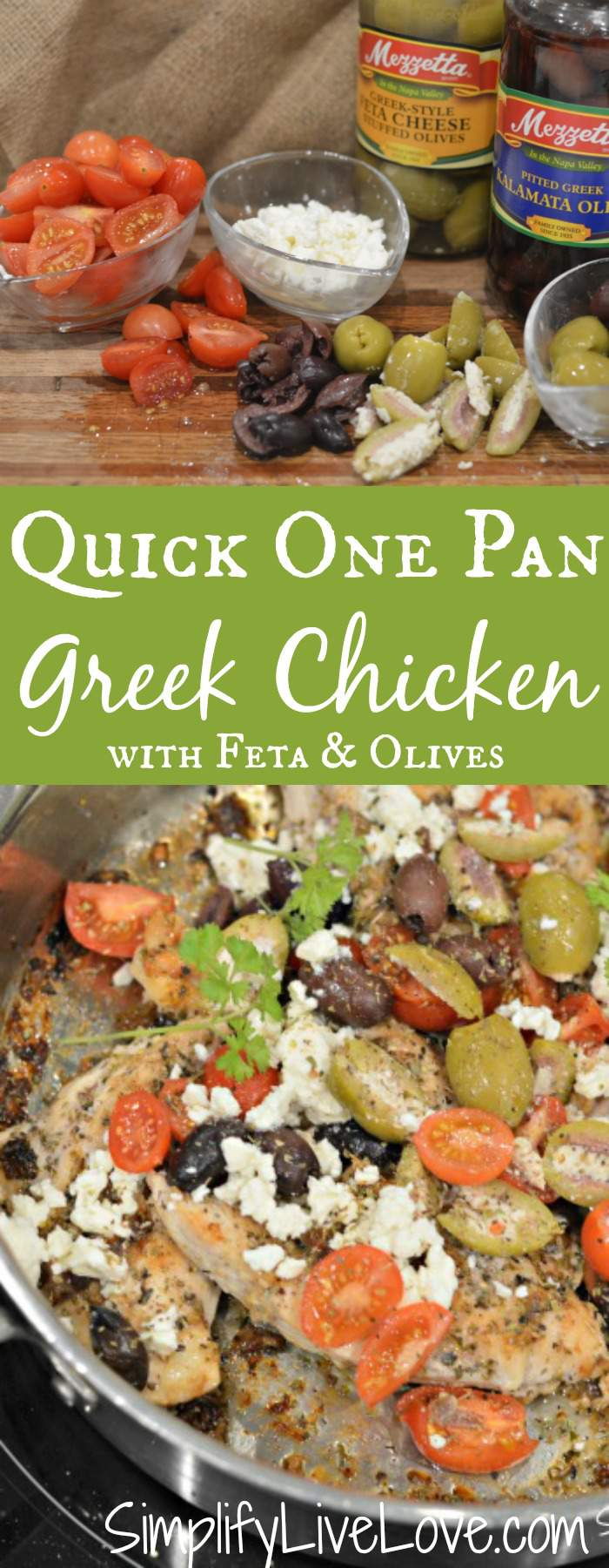 This one pan Greek chicken w feta cheese & Greek olives is one of my fave Mediterranean recipes. Perfect recipe = Quick to prep, clean up, and cook! #ad