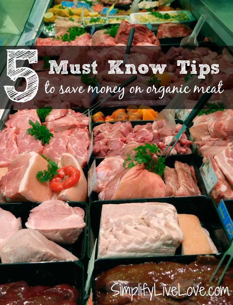 Eating organic meat might even be more important than eating organic fruits and veggies. Find out how you can save with these 5 must know tips to save money on organic meat. They might not be what you think!