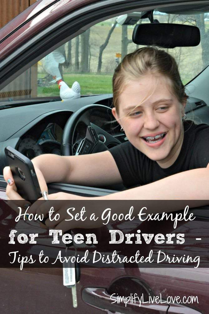How to Set a Good Example for Teen Drivers - Tips to Avoid Distracted Driving