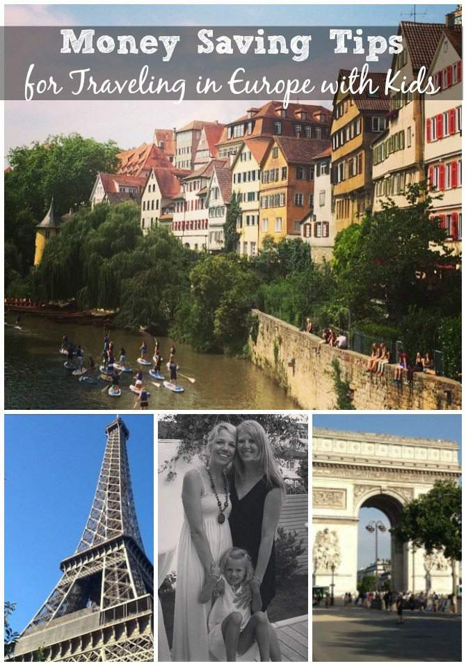 Money Saving Tips for traveling in Europe with Kids