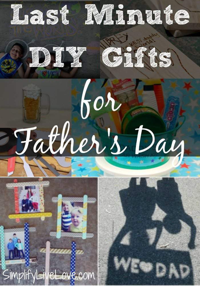 Last Minute Diy Father S Day Gifts Simplify Live Love