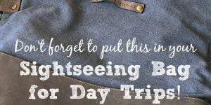 5 Tips for Packing a Sightseeing Bag for Day Trips