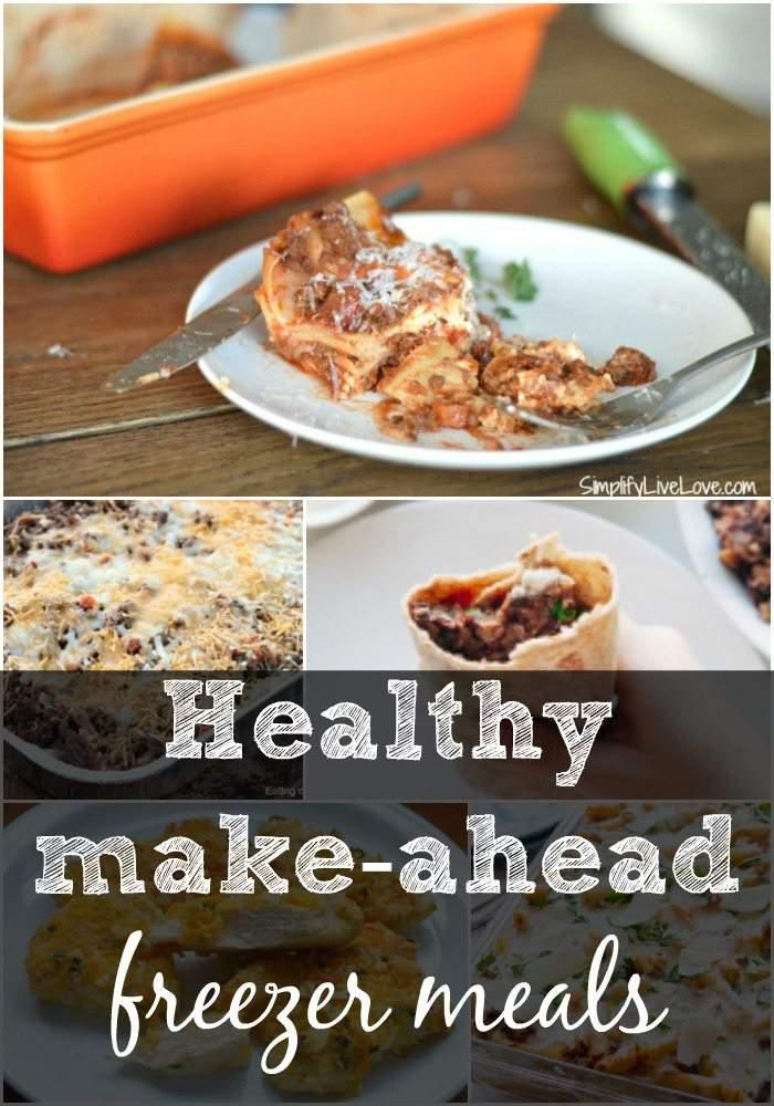 Healthy make-ahead freezer meals