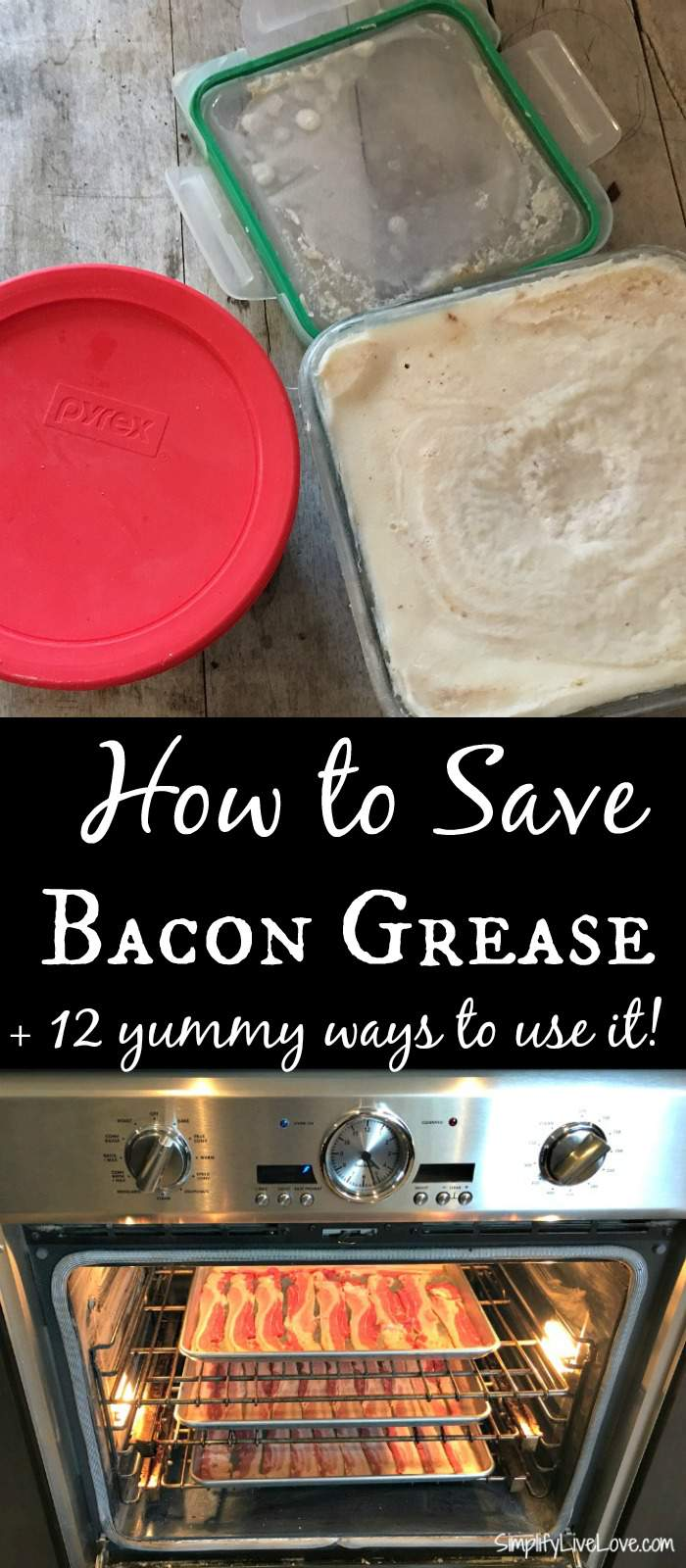 How To Save Bacon Grease & 12 Yummy Ways To Use It! It's Easy