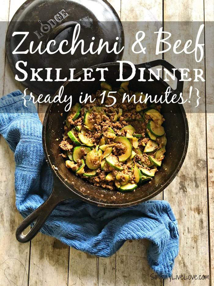 Easy Zucchini & Beef Skillet Dinner {ready in 15 minutes!}