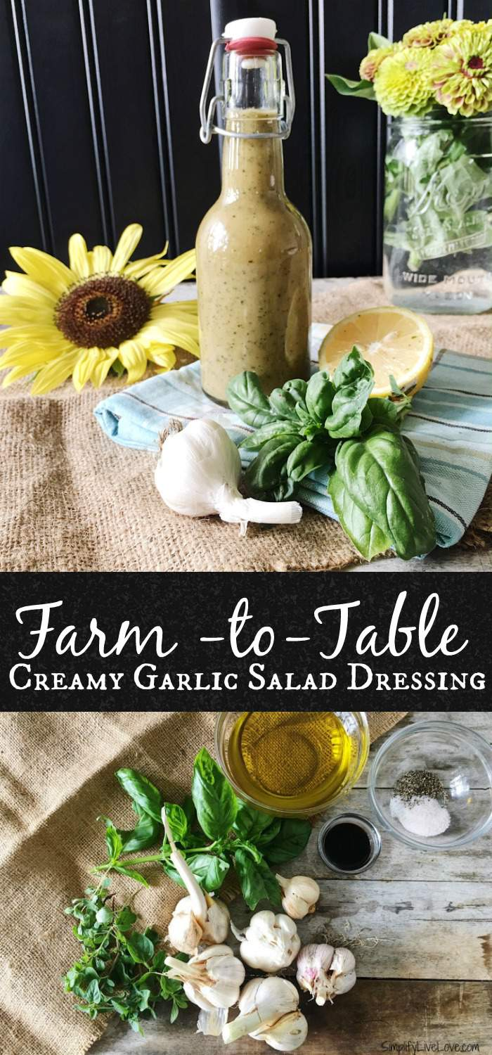 Farm-to-Table Creamy Roasted Garlic Salad Dressing