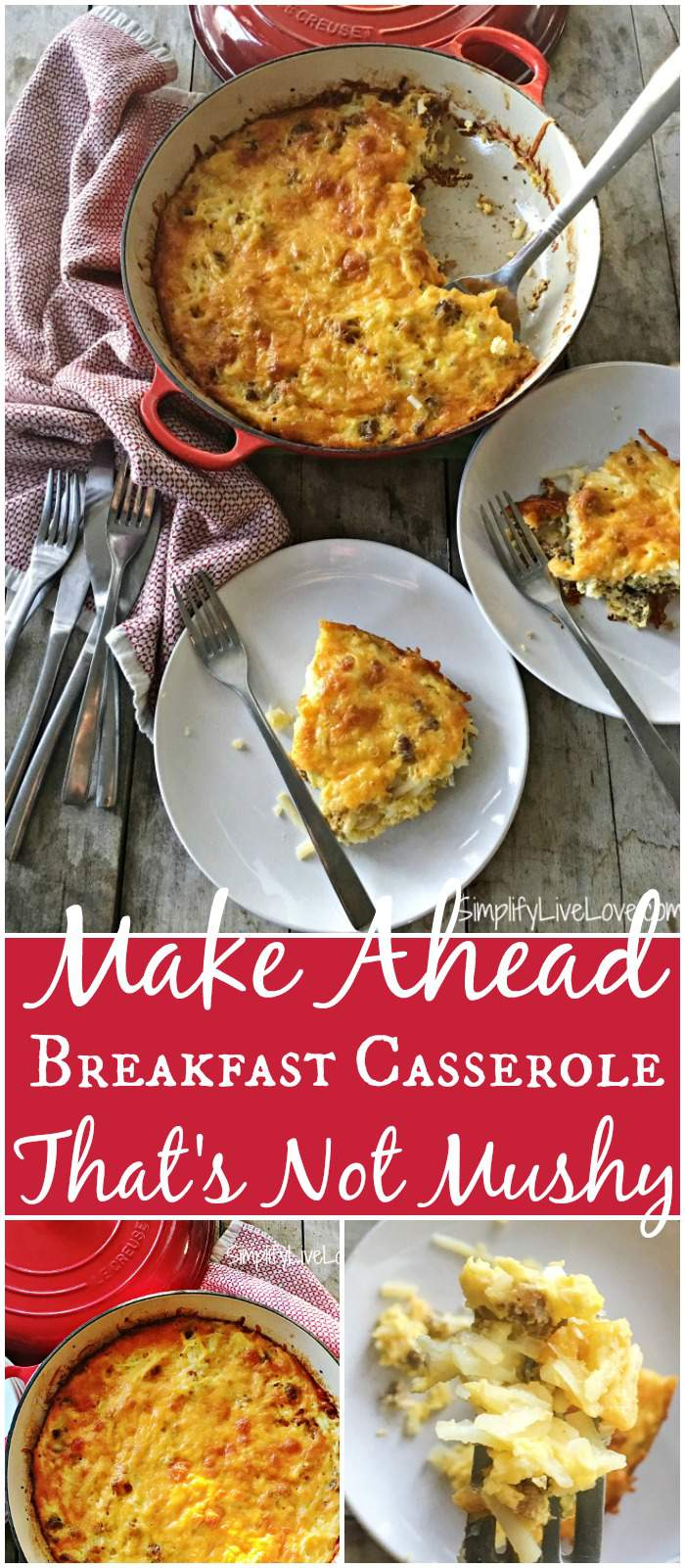 Make Ahead Breakfast Casserole That's Not Mushy - 10 minute prep, 5 easy ingredients a must have recipe for brunch or breakfast for dinner.